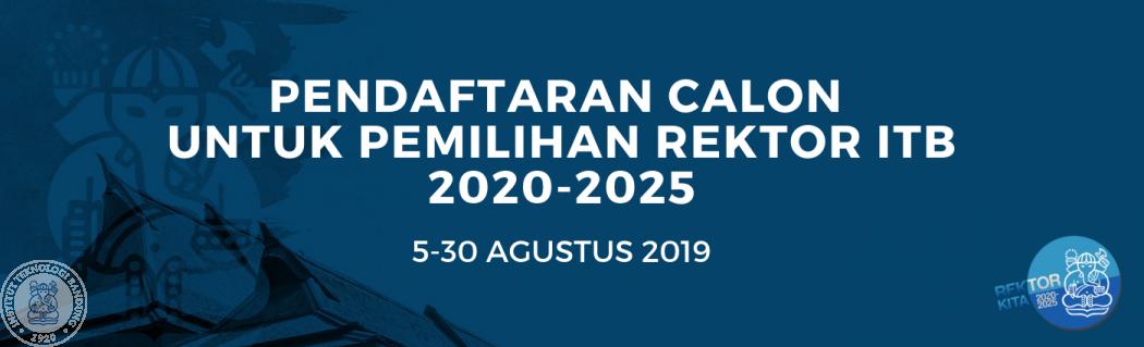 Pendaftaran Calon untuk Pemilihan Rektor ITB 2020 - 2025