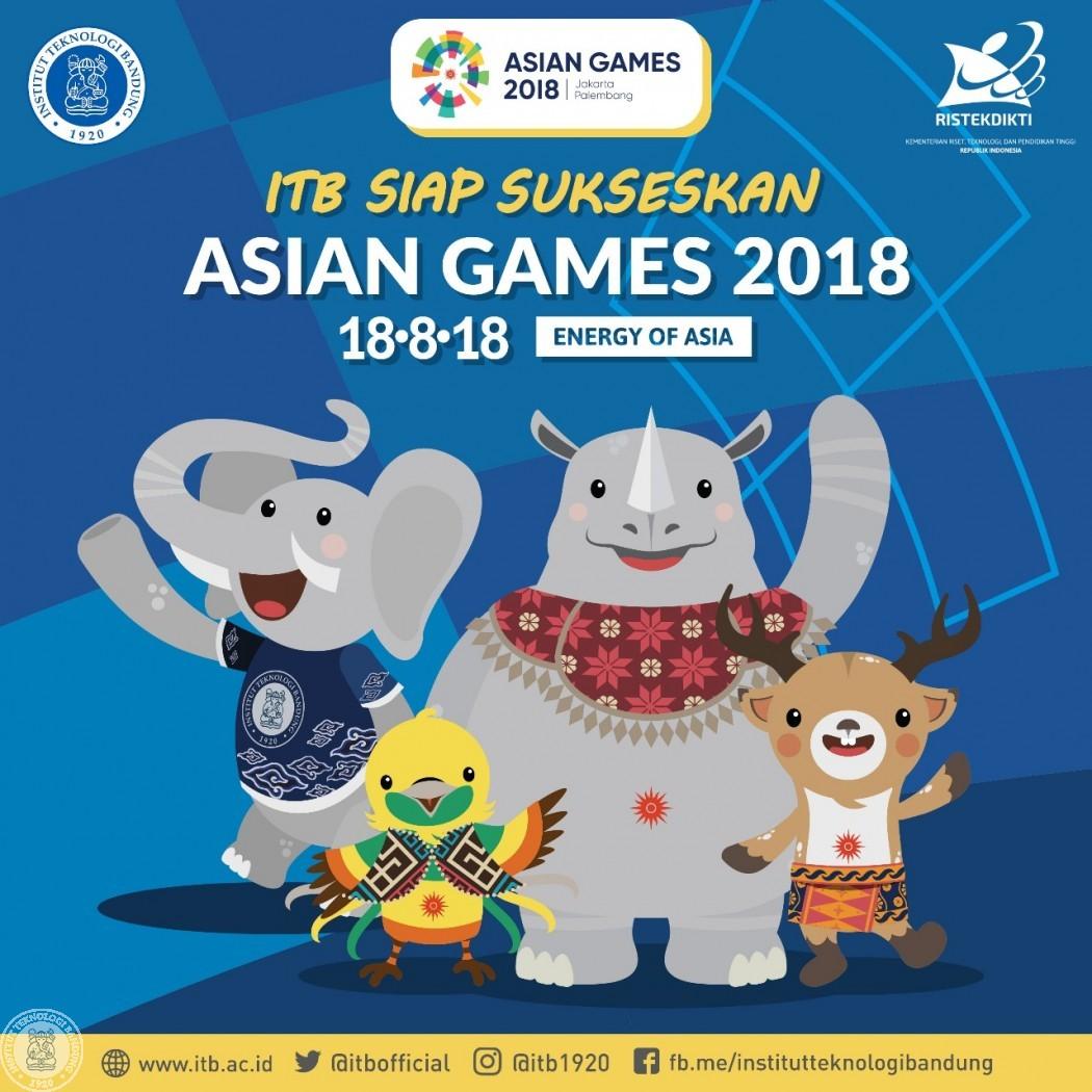 ITB Siap Sukseskan ASIAN GAMES 2018