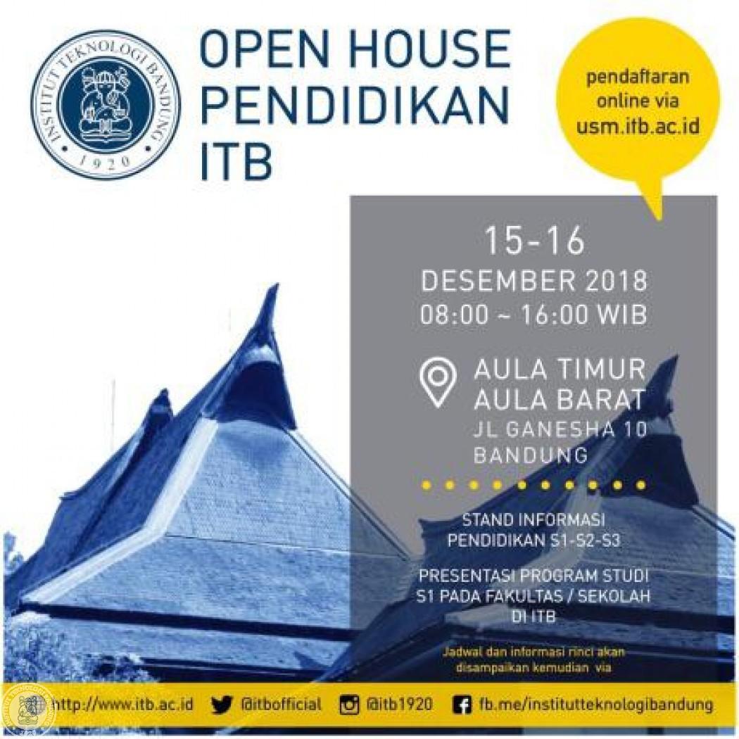 Open House Pendidikan 15-16 Desember 2018
